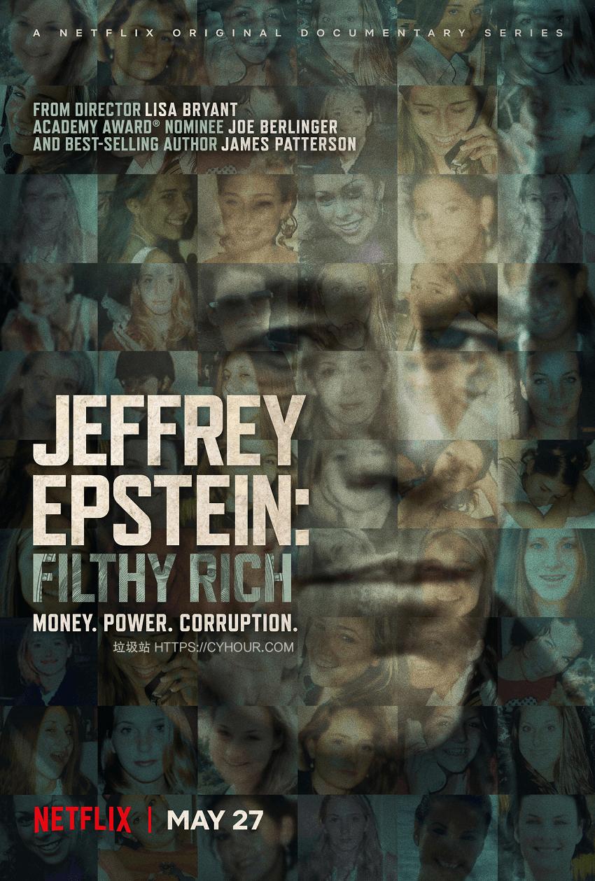 杰弗里·爱泼斯坦:肮脏的财富 1080p 全4集 Jeffrey Epstein: Filthy Rich (2020) 英语中字-垃圾站